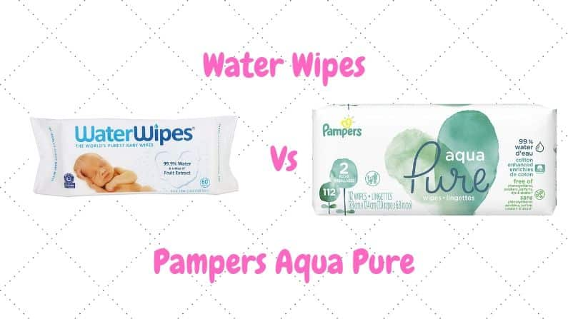 Water Wipes Vs Pampers Aqua Pure Ingredients And Value