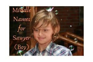 Middle Names for Sawyer (Boy)