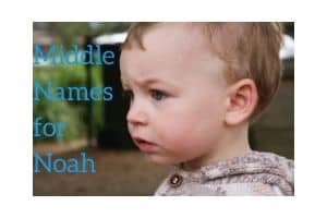 Middle Names for Noah