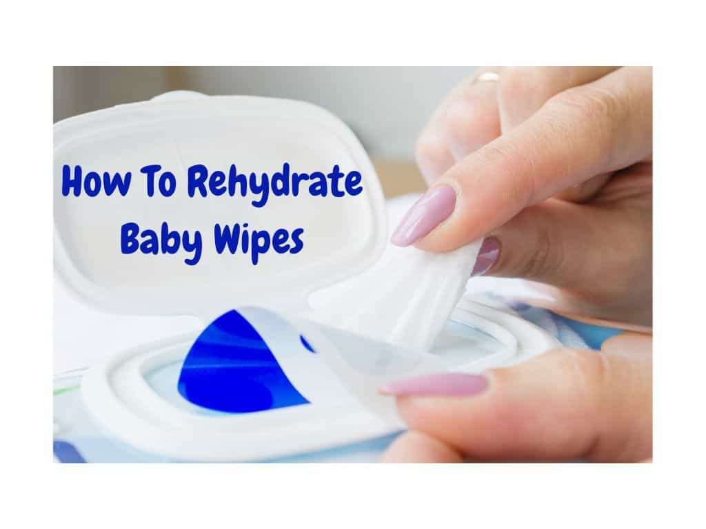 How To Rehydrate Baby Wipes